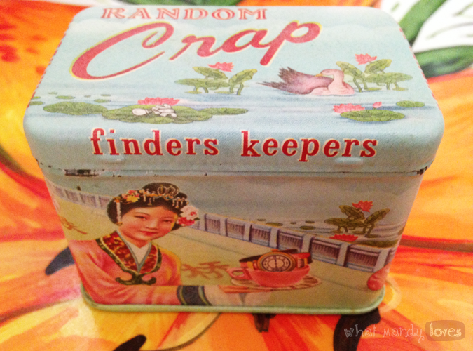 What Mandy Loves: Image of the front of my little tin reading 'finders keepers' via www.whatmandyloves.com