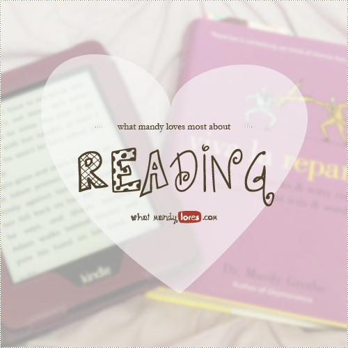 What Mandy Loves List: What Mandy Loves About Reading